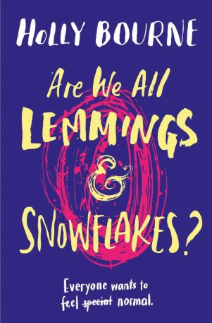Are-We-All-Lemmings-and-Snowflakes-by-Holly-Bourne-673x1024